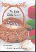 NEW! Ply-Split Garlic Basket DVD